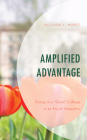 Amplified Advantage: Going to a