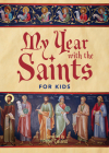 My Year with the Saints for Kids Cover Image