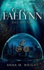 Faelynn - Das Initium Cover Image
