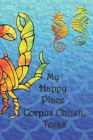My Happy Place: Corpus Christi, Texas Cover Image