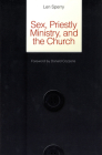 Sex, Priestly Ministry, and the Church Cover Image