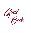 Burgundy Guest Book, Weddings, Anniversary, Party's, Special Occasions, Memories, Christening, Baptism, Visitors Book, Guests Comments, Vacation Home Cover Image