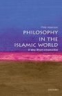 Philosophy in the Islamic World: A Very Short Introduction (Very Short Introductions) Cover Image