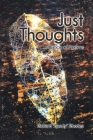 Just Thoughts: A Book of Poems Cover Image
