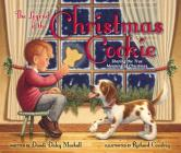 The Legend of the Christmas Cookie: Sharing the True Meaning of Christmas Cover Image