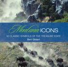 Montana Icons: 50 Classic Symbols of the Treasure State (Icons (Globe Pequot)) Cover Image