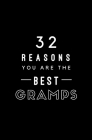 32 Reasons You Are The Best Gramps: Fill In Prompted Memory Book Cover Image