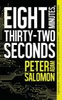 Eight Minutes, Thirty-Two Seconds Cover Image