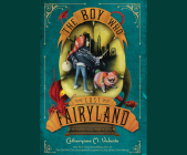 The Boy Who Lost Fairyland Cover Image