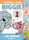 An Elephant & Piggie Biggie! (An Elephant and Piggie Book) Cover Image