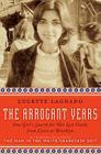 The Arrogant Years: One Girl's Search for Her Lost Youth, from Cairo to Brooklyn Cover Image