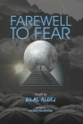 Farewell to Fear: Syrian revolution,498 pages, 6*9 inch Cover Image