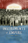 Instruments of Empire: Filipino Musicians, Black Soldiers, and Military Band Music During Us Colonization of the Philippines Cover Image
