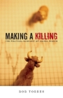 Making a Killing: The Political Economy of Animal Rights Cover Image