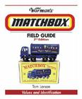Warman's Matchbox Field Guide: Values and Identification Cover Image
