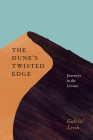 The Dune's Twisted Edge: Journeys in the Levant Cover Image