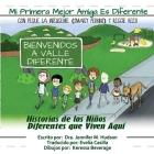Mi Primera Mejor Amiga Es Diferente: Los Ninos del Valle Diferente Cover Image