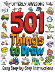 Utterly Awesome 501 Things to Draw Cover Image