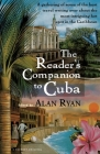 The Reader's Companion to Cuba Cover Image