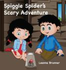 Spiggle Spider's Scary Adventure Cover Image