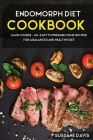 Endomorph Diet: MAIN COURSE - 60+ Easy to prepare at home recipes for a balanced and healthy diet Cover Image