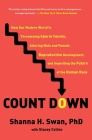 Count Down: How Our Modern World Is Threatening Sperm Counts, Altering Male and Female Reproductive Development, and Imperiling the Future of the Human Race Cover Image