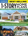 Best-Selling 1-Story Home Plans, 5th Edition: Over 360 Dream-Home Plans in Full Color Cover Image