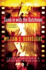 Come in with the Dutchman: A Revised Screenplay Version of the Last Words of Dutch Schultz Cover Image