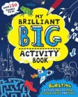 My Brilliant Big Activity Book Cover Image