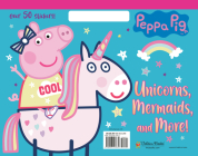 Unicorns, Mermaids, and More! (Peppa Pig) Cover Image