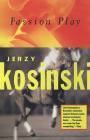 Passion Play (Kosinski) Cover Image