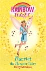 Rainbow Magic: Harriet the Hamster Fairy: The Pet Keeper Fairies Book 5 Cover Image