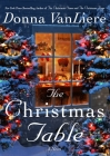 The Christmas Table: A Novel Cover Image