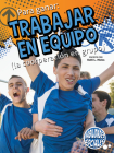 Para Ganar: Trabajar En Equipo: Winning by Teamwork (Social Skills) Cover Image