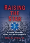 Raising the Star: Mississippi Milestones in EMS and a Few Related Stories Cover Image