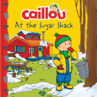 Caillou at the Sugar Shack (Clubhouse) Cover Image