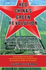 Red China's Green Revolution: Technological Innovation, Institutional Change, and Economic Development Under the Commune Cover Image