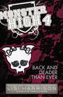 Monster High: Back and Deader Than Ever Cover Image
