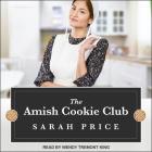 The Amish Cookie Club Lib/E Cover Image