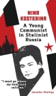 Nina Kosterina: A Young Communist in Stalinist Russia Cover Image