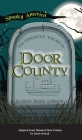 Ghostly Tales of Door County Cover Image