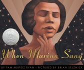 When Marian Sang: The True Recital of Marian Anderson: The True Recital of Marian Anderson Cover Image