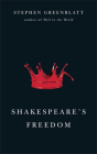 Shakespeare's Freedom (The Rice University Campbell Lectures) Cover Image