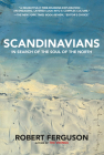 Scandinavians: In Search of the Soul of the North Cover Image
