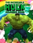 Hulk Coloring Book: Hulk Jumbo Coloring Book With Stunning Images For All Funs Cover Image