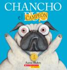 Chancho el campeón (Pig the Winner) (Chancho el pug) Cover Image