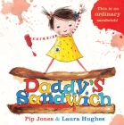 Daddy's Sandwich (Ruby Roo) Cover Image