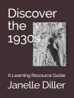 Discover the 1930s: A Learning Resource Guide Cover Image