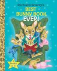 Richard Scarry's Best Bunny Book Ever! Cover Image