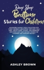 Deep Sleep Bedtime Stories for Children: Adventure Fantasy Tales Collection for your children's Meditation, Fast and Calm Sleep, about Fairies, Sharks Cover Image